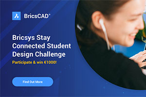 Bricsys Stay Connected  Student Challenge