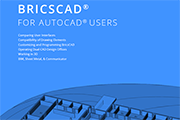 Free eBook: BricsCAD for AutoCAD Users