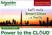 Schneider Electric's 'Power to the Cloud' Event Set to Boost Regional Smart Technology Deployments