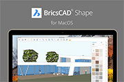 The Free BricsCAD Shape for MacOS is here