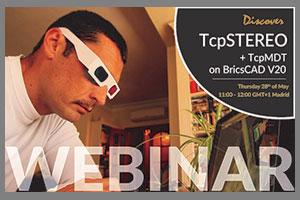 WEBINAR: Integration of TcpMDT with photogrammetry applications on BricsCAD V20